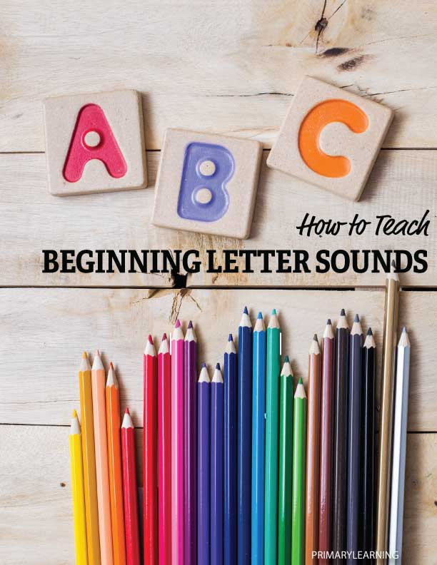 how to teach beginning letter sounds primarylearningorg