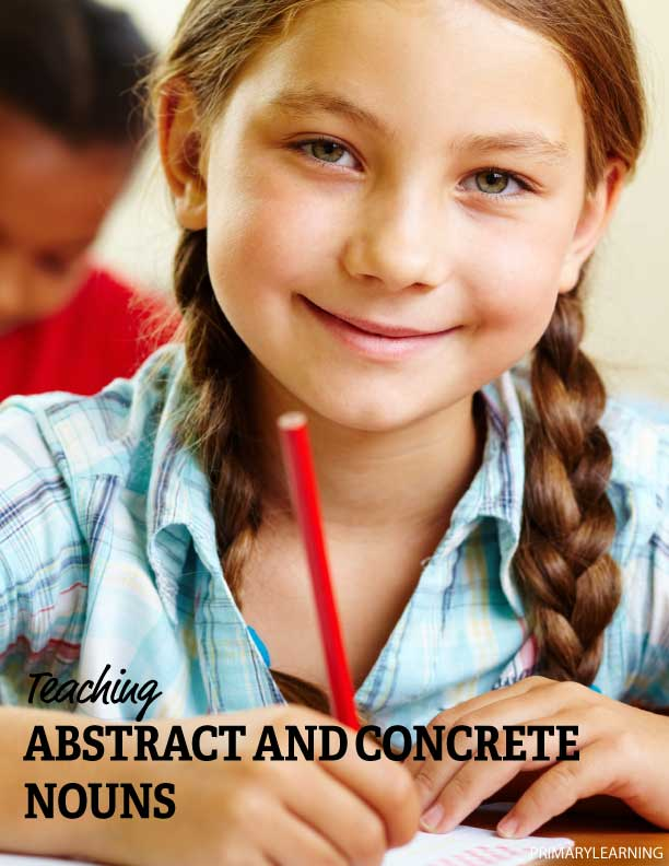 how to teach abstract and concrete nouns