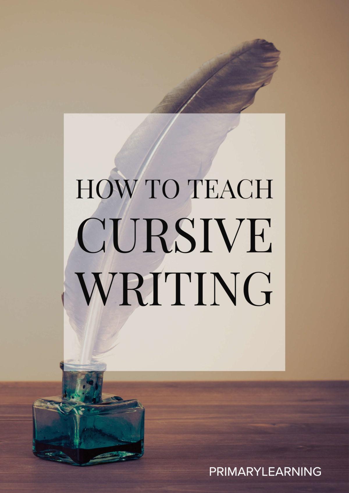 How To Teach Cursive Writing