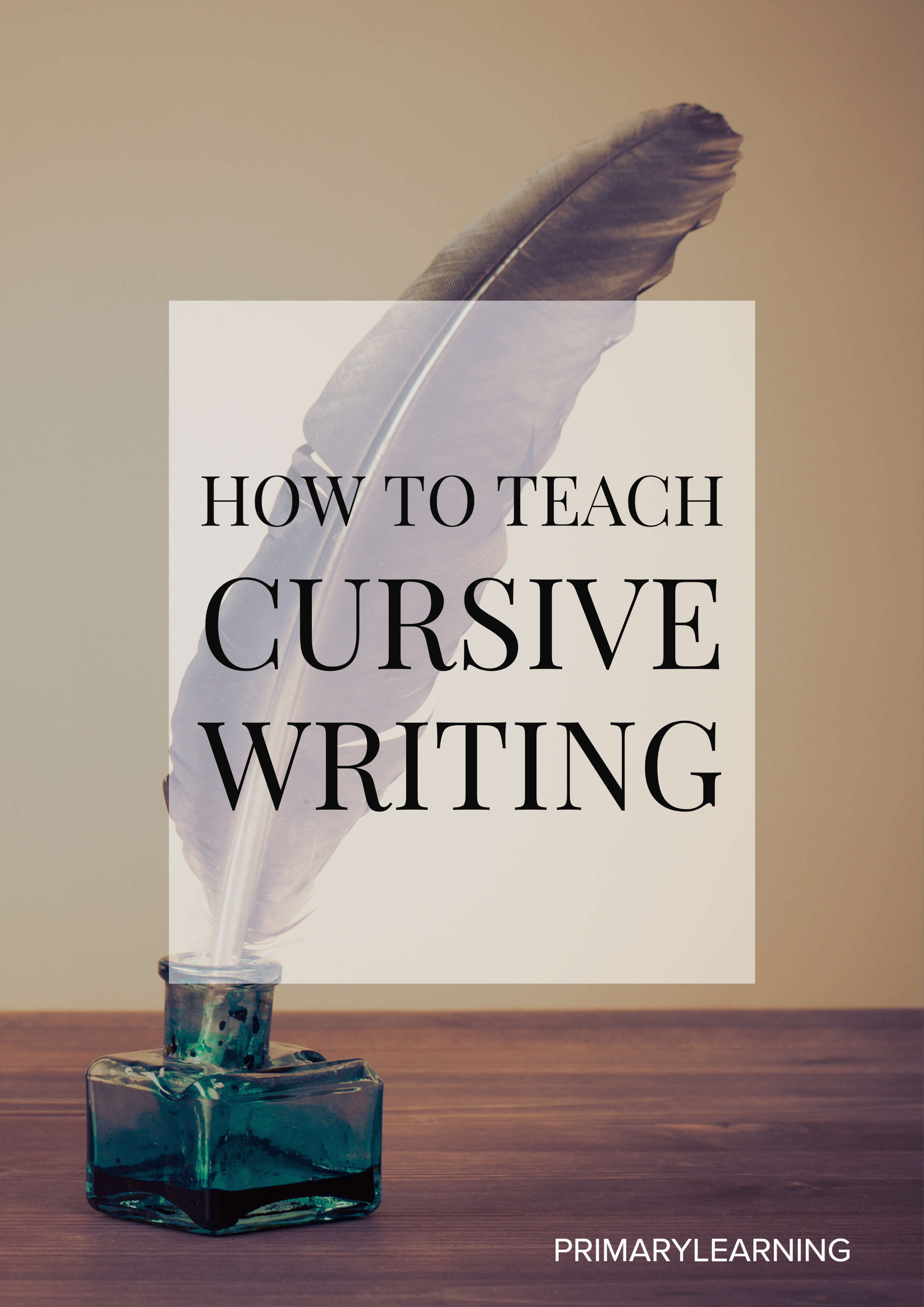 How To Teach Cursive Writing