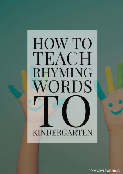 how to teach rhyming words to kindergarten